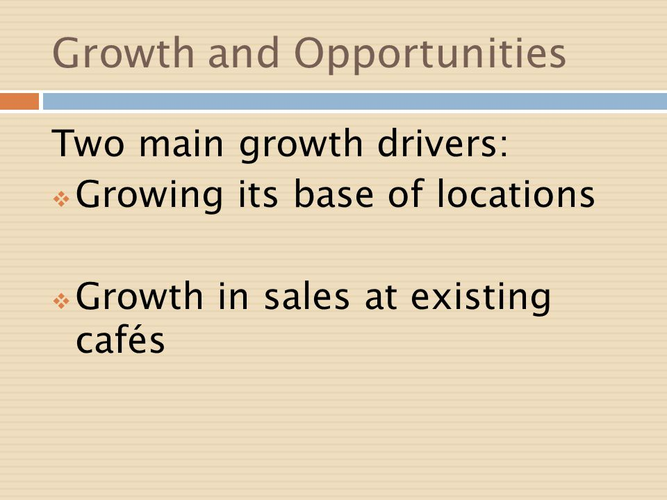 Growth and Opportunities