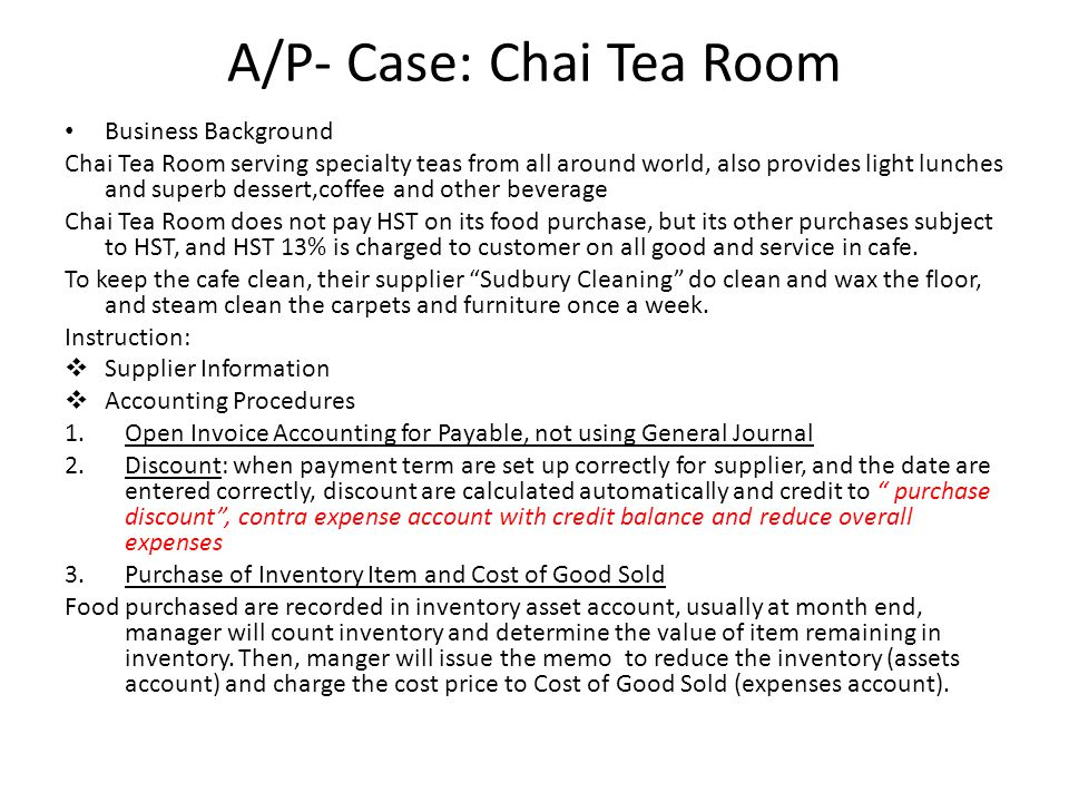 A/P- Case: Chai Tea Room