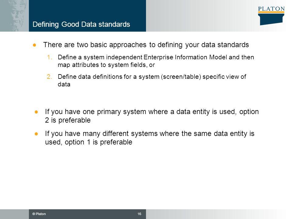 Defining Good Data standards