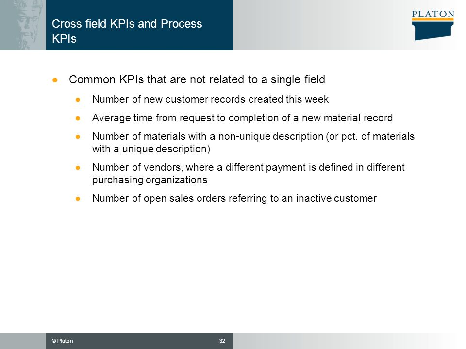 Cross field KPIs and Process KPIs