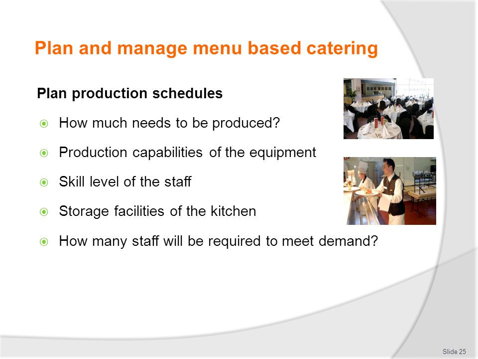 Plan and manage menu based catering