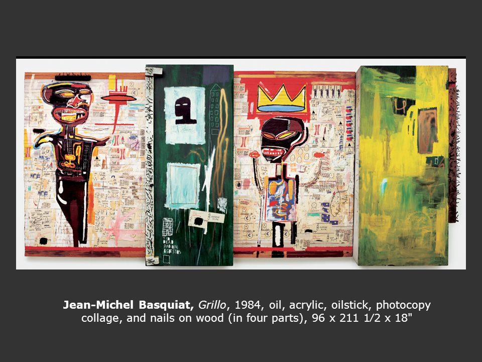 Jean-Michel Basquiat, Grillo, 1984, oil, acrylic, oilstick, photocopy collage, and nails on wood (in four parts), 96 x 211 1∕2 x 18