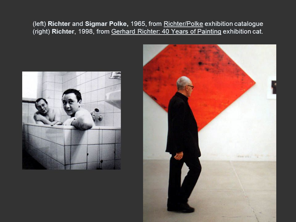 (left) Richter and Sigmar Polke, 1965, from Richter/Polke exhibition catalogue (right) Richter, 1998, from Gerhard Richter: 40 Years of Painting exhibition cat.
