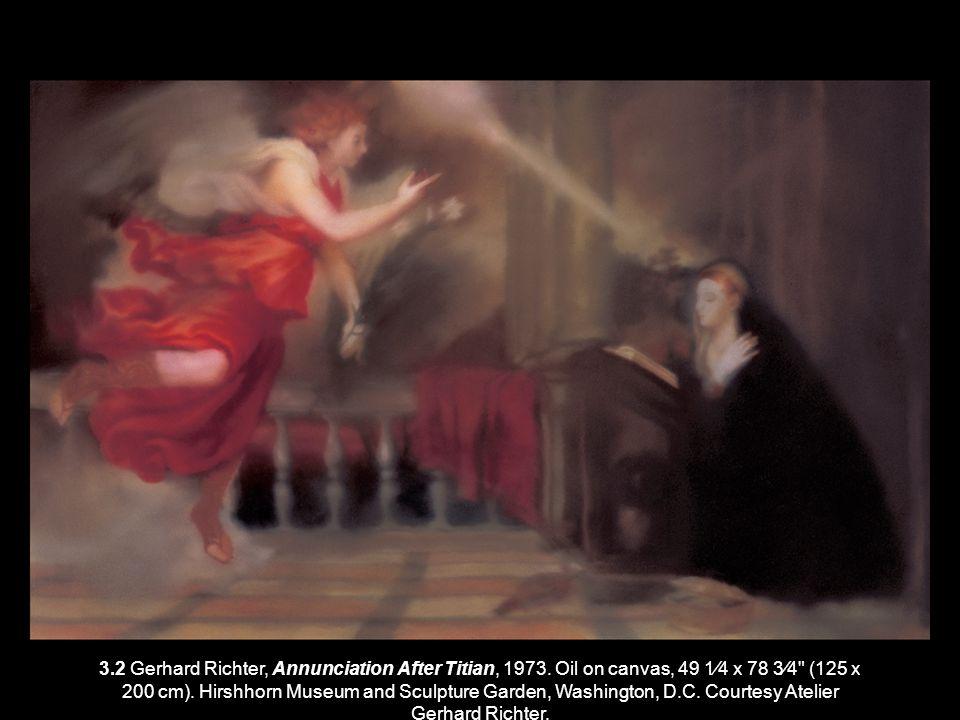3. 2 Gerhard Richter, Annunciation After Titian, 1973