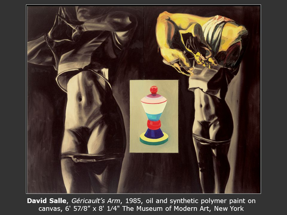 David Salle, Géricault's Arm, 1985, oil and synthetic polymer paint on canvas, 6 57∕8 x 8 1∕4 The Museum of Modern Art, New York