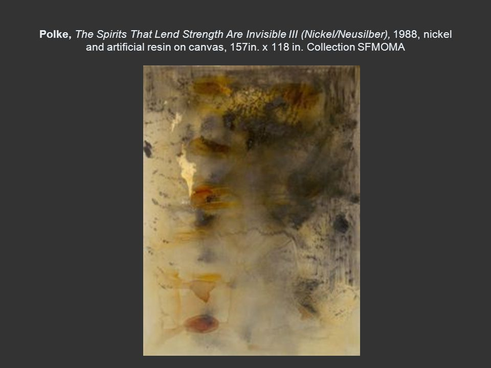 Polke, The Spirits That Lend Strength Are Invisible III (Nickel/Neusilber), 1988, nickel and artificial resin on canvas, 157in.