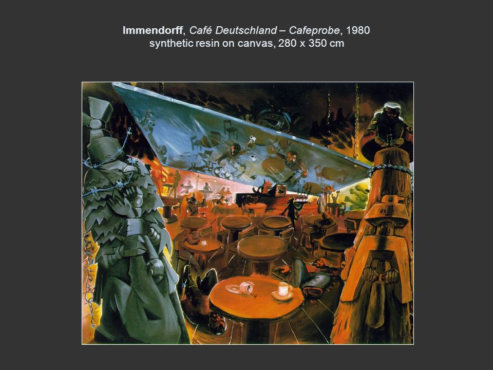 Immendorff, Café Deutschland – Cafeprobe, 1980 synthetic resin on canvas, 280 x 350 cm