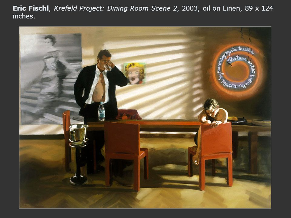 Eric Fischl, Krefeld Project: Dining Room Scene 2, 2003, oil on Linen, 89 x 124 inches.