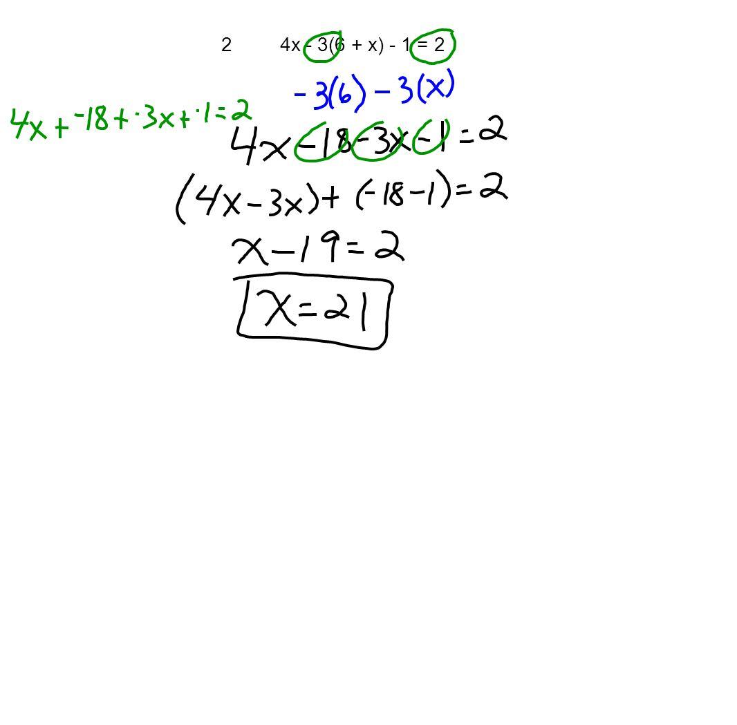 2 4x - 3(6 + x) - 1 = 2