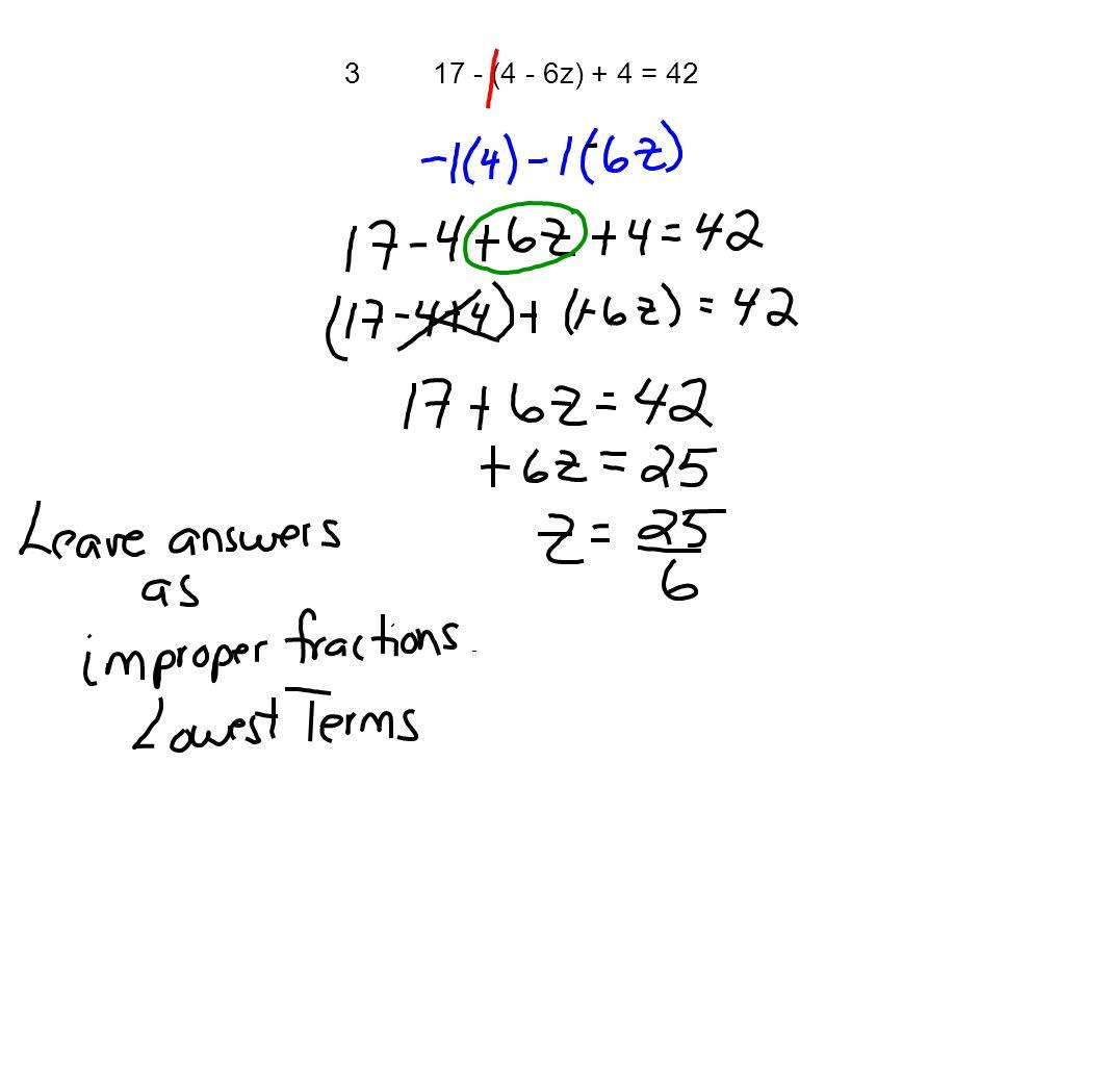 3 17 - (4 - 6z) + 4 = 42