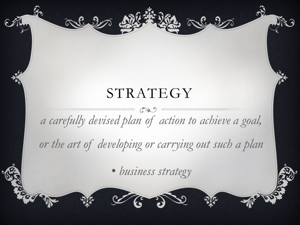 strategy a carefully devised plan of action to achieve a goal, or the art of developing or carrying out such a plan.