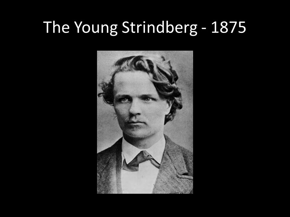 The Young Strindberg - 1875