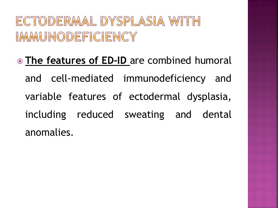Ectodermal dysplasia with immunodeficiency