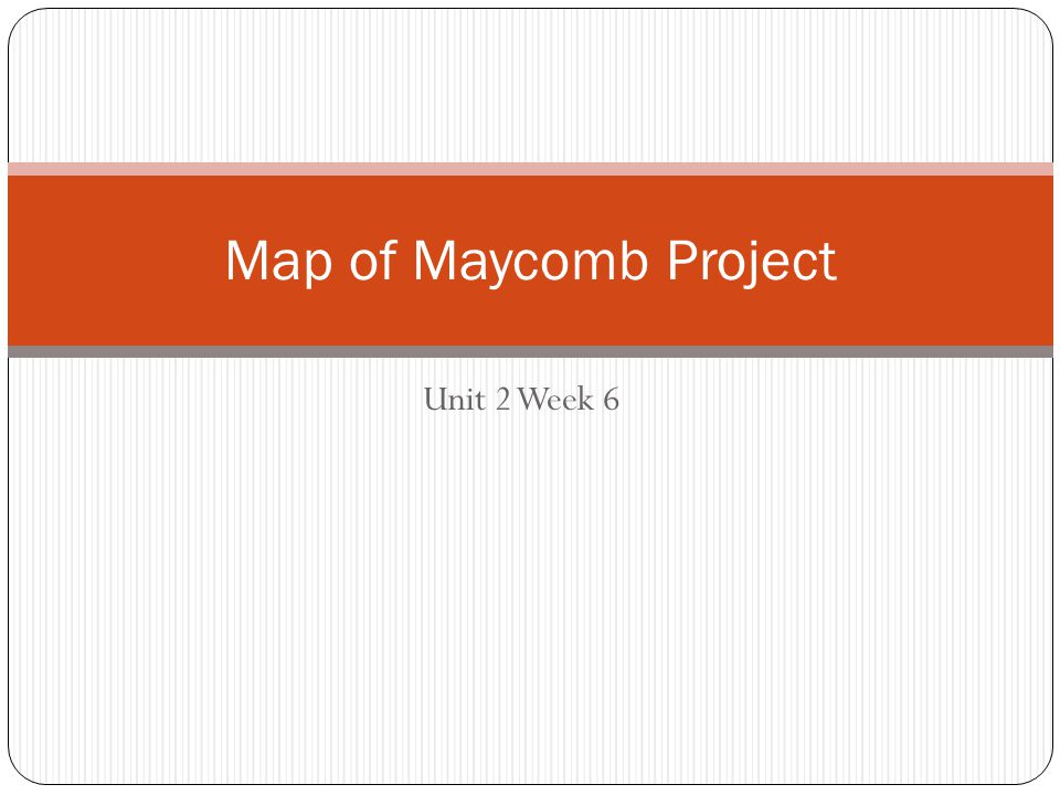 Map of Maycomb Project Unit 2 Week 6