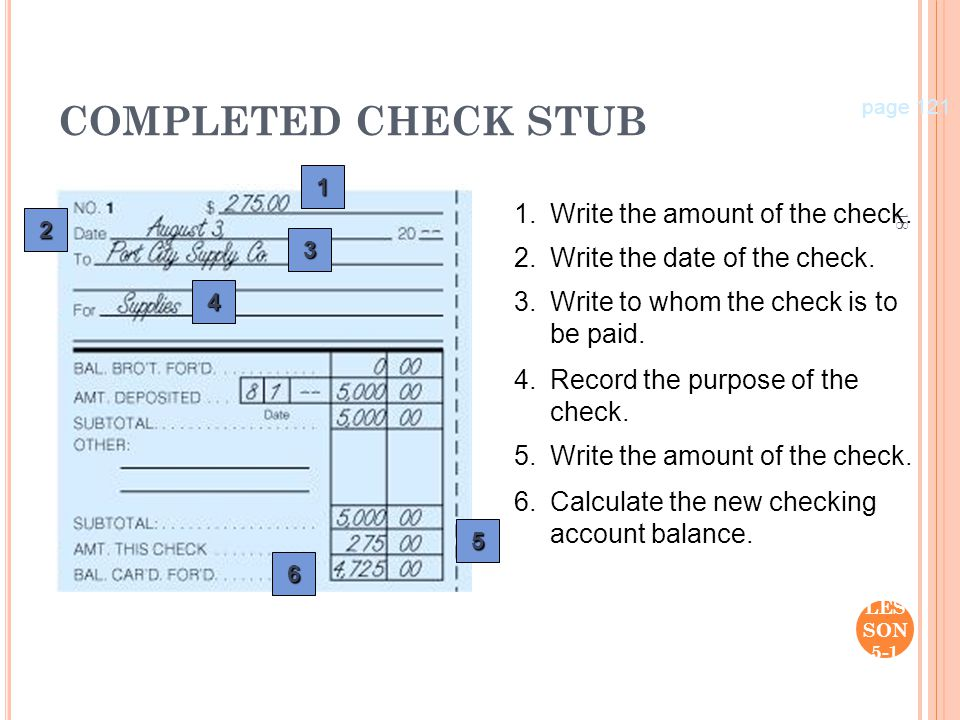 COMPLETED CHECK STUB 1. Write the amount of the check.