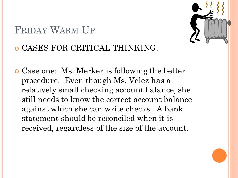 Friday Warm Up CASES FOR CRITICAL THINKING.