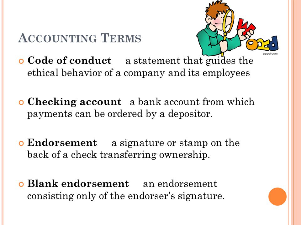 Accounting Terms Code of conduct a statement that guides the ethical behavior of a company and its employees.