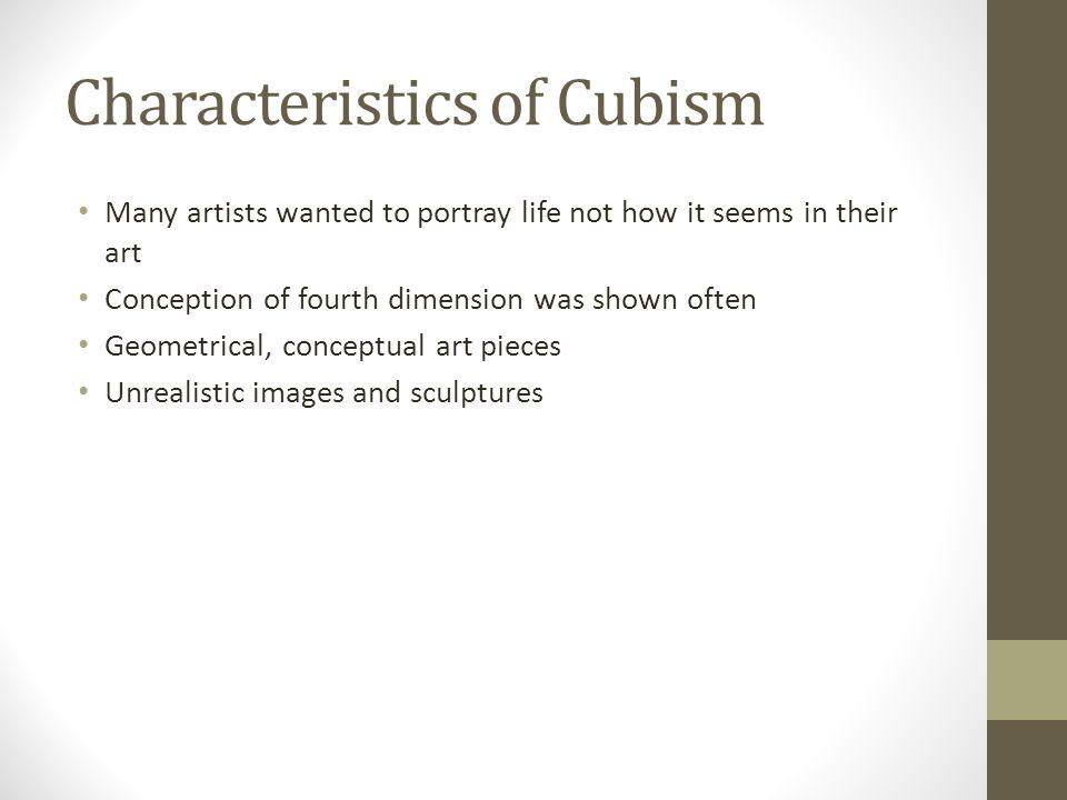 Characteristics of Cubism