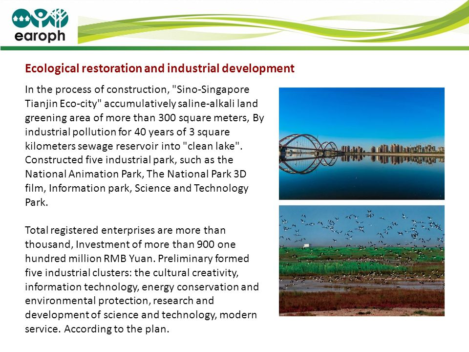 Ecological restoration and industrial development