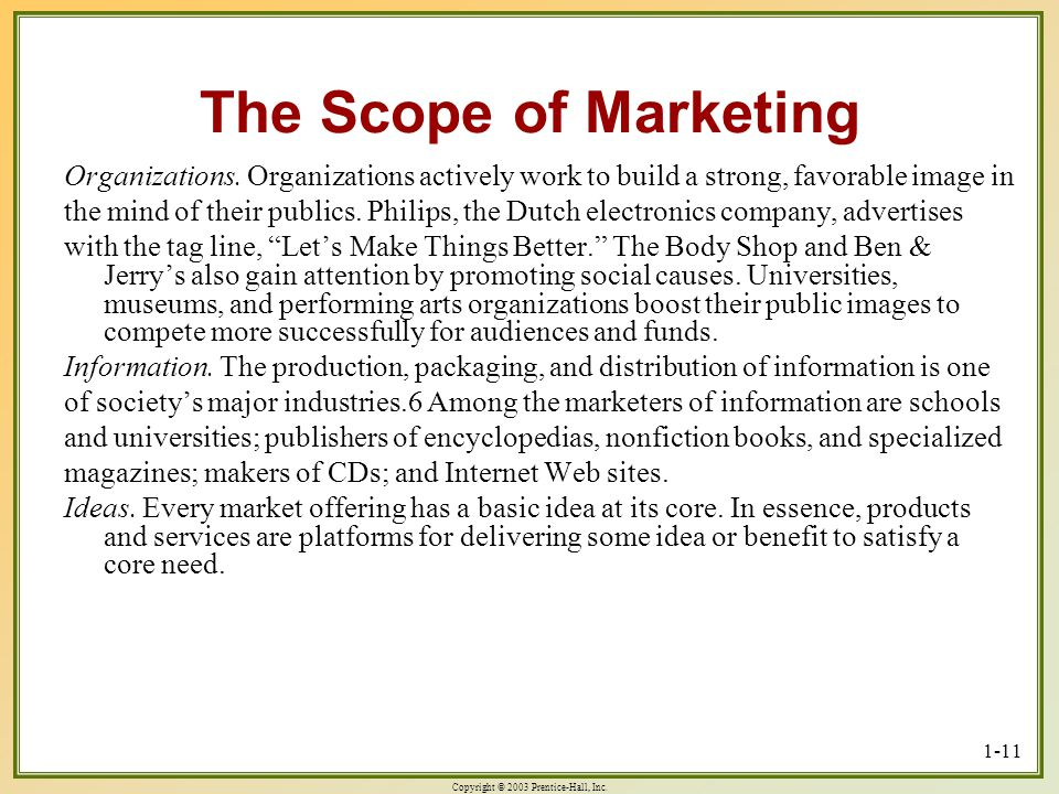 The Scope of Marketing Organizations. Organizations actively work to build a strong, favorable image in.