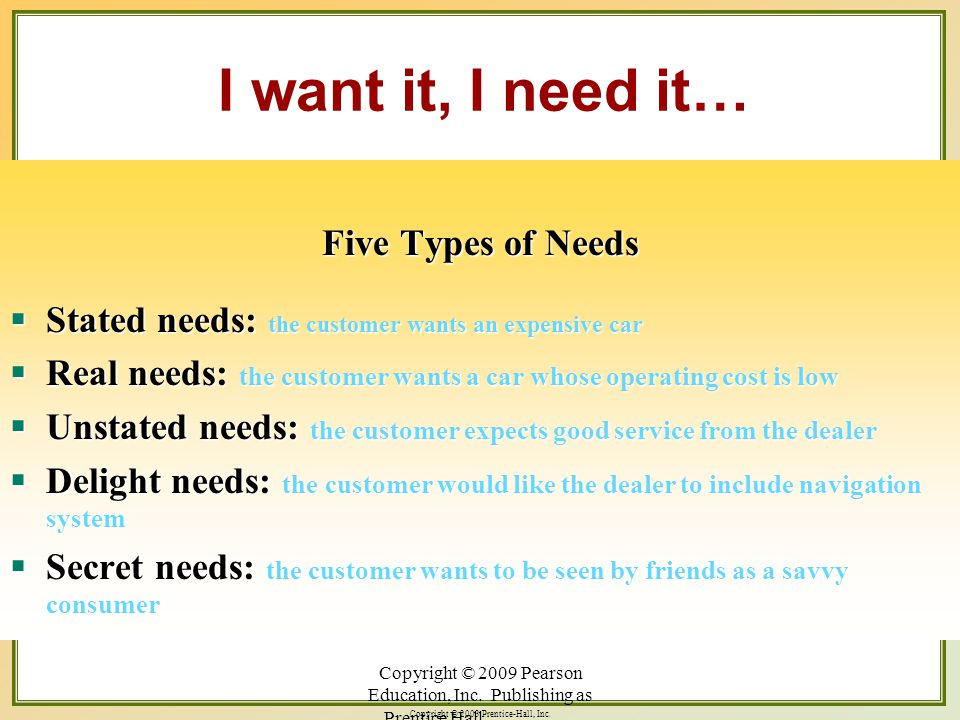 I want it, I need it… Five Types of Needs
