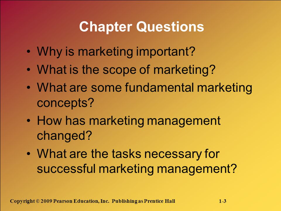 Chapter Questions Why is marketing important