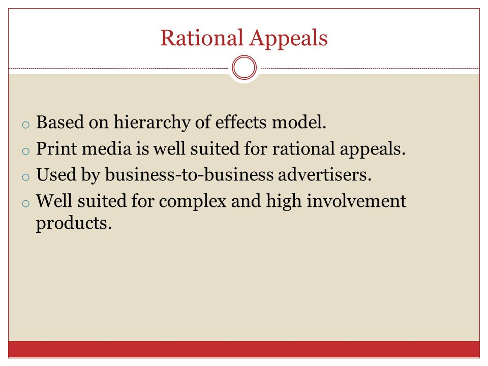 Rational Appeals Based on hierarchy of effects model.