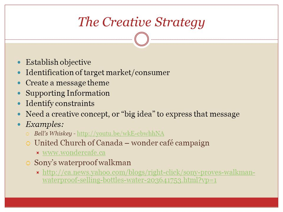 The Creative Strategy Establish objective