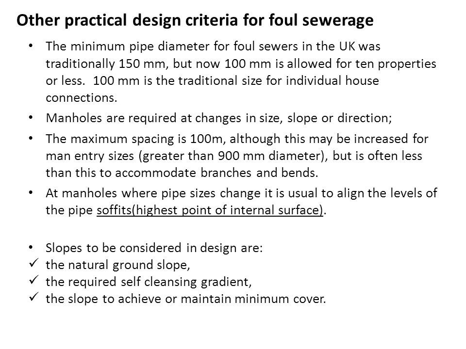 Other practical design criteria for foul sewerage