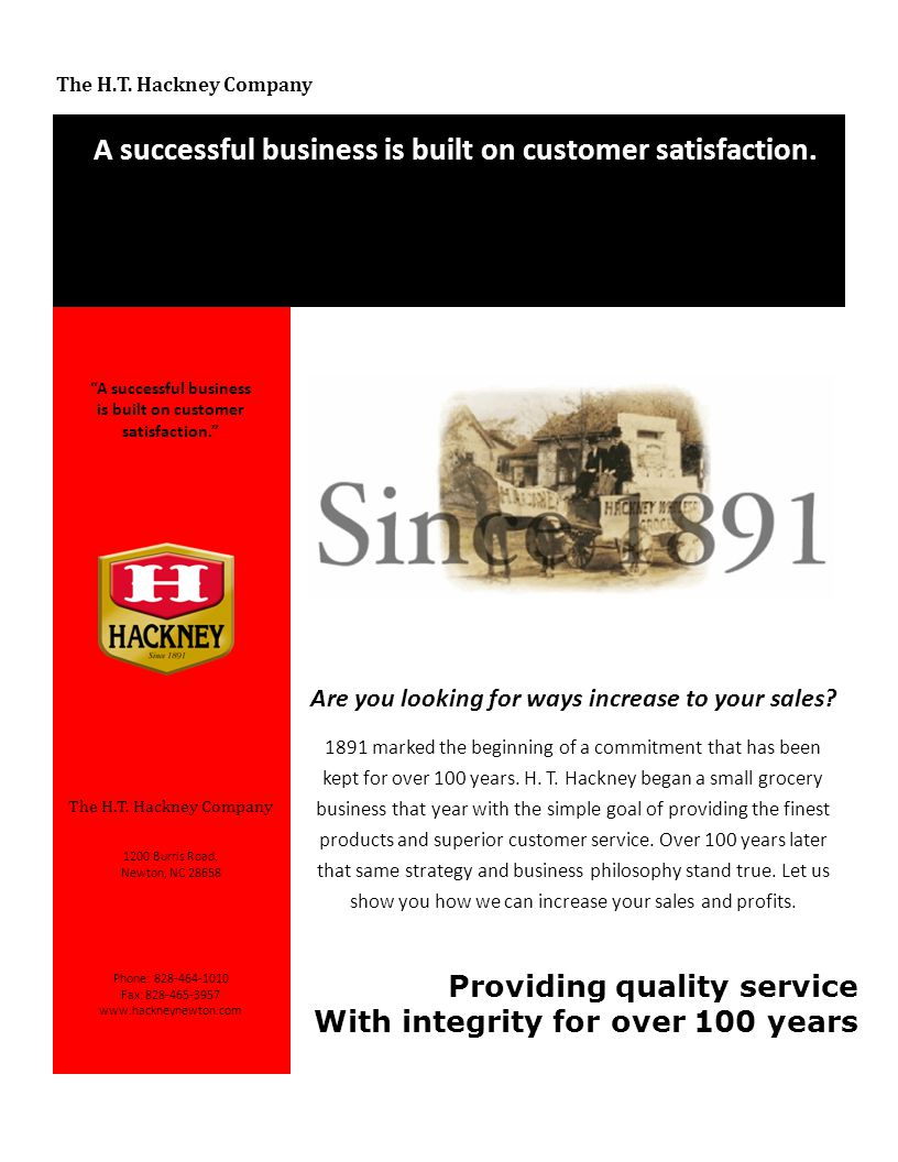 A successful business is built on customer satisfaction.