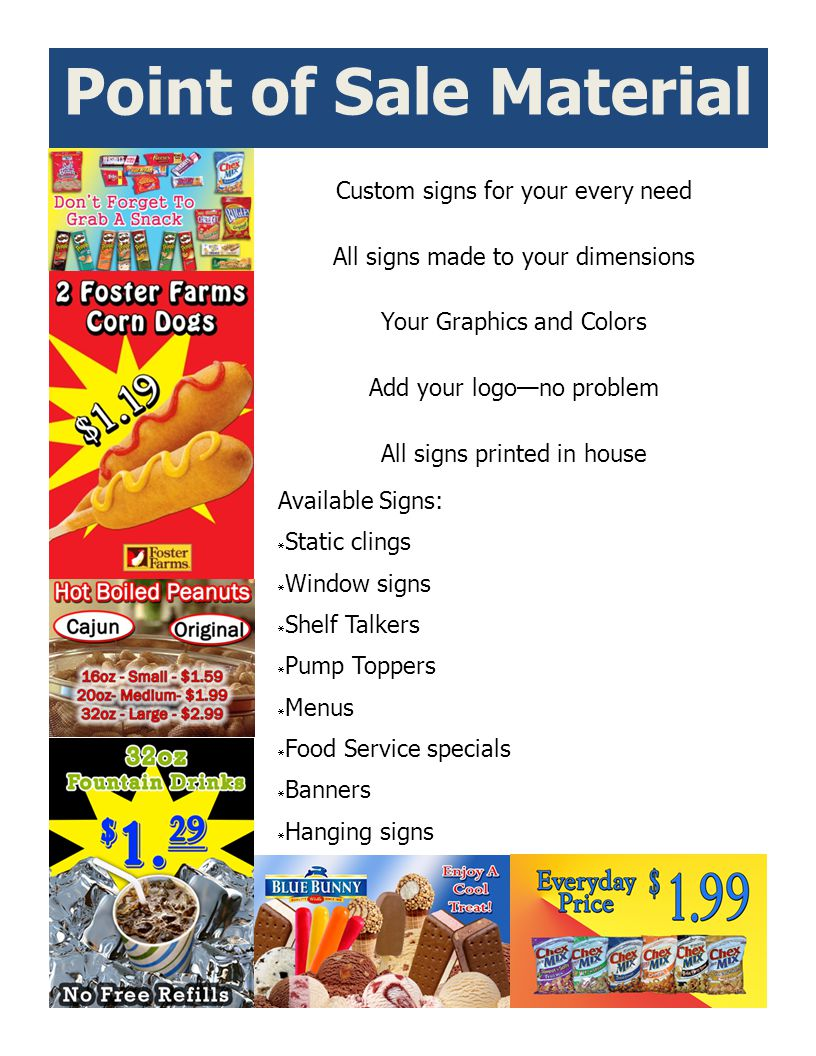 Point of Sale Material Custom signs for your every need