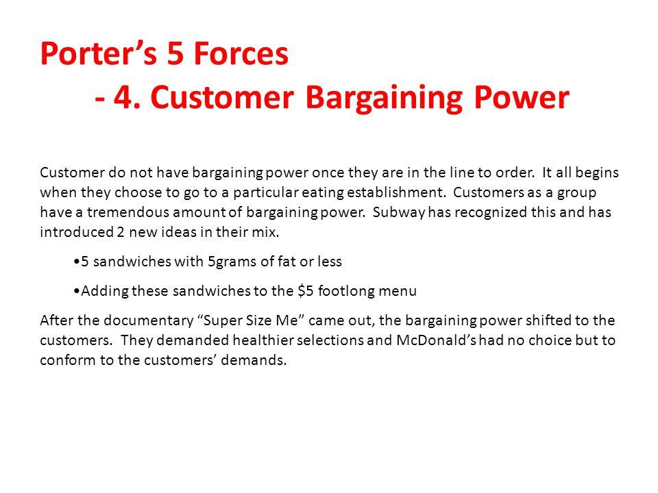 Porter's 5 Forces - 4. Customer Bargaining Power