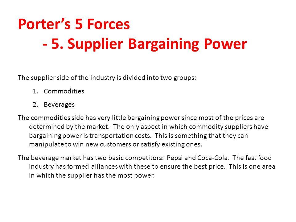 Porter's 5 Forces - 5. Supplier Bargaining Power