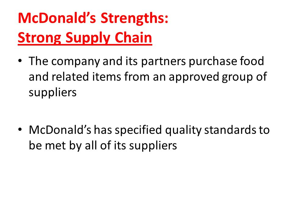 McDonald's Strengths: Strong Supply Chain