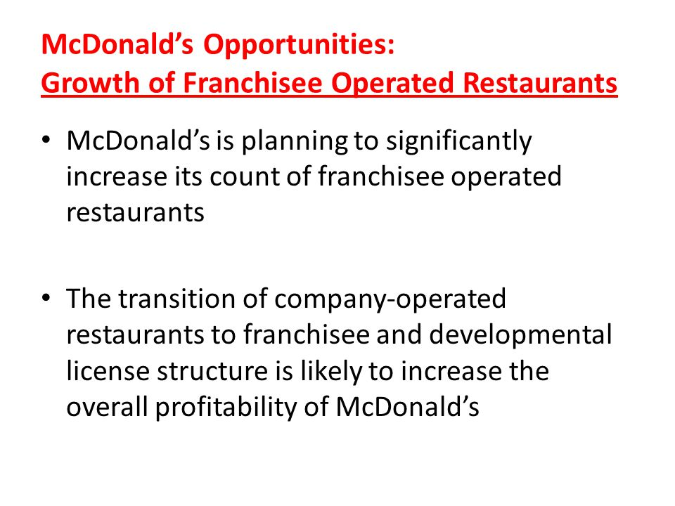 McDonald's Opportunities: Growth of Franchisee Operated Restaurants