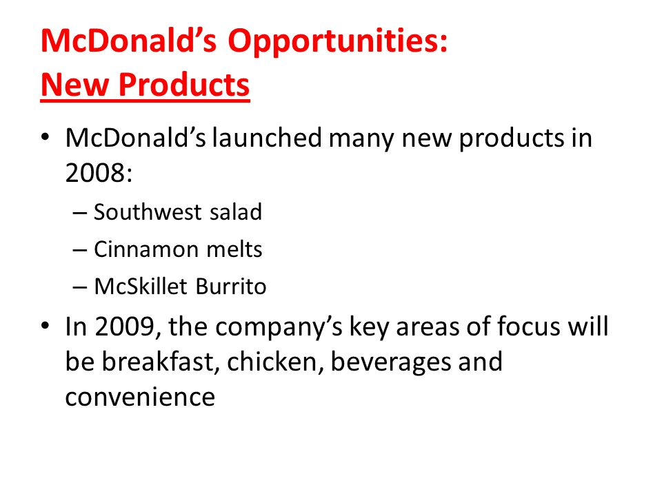 McDonald's Opportunities: New Products