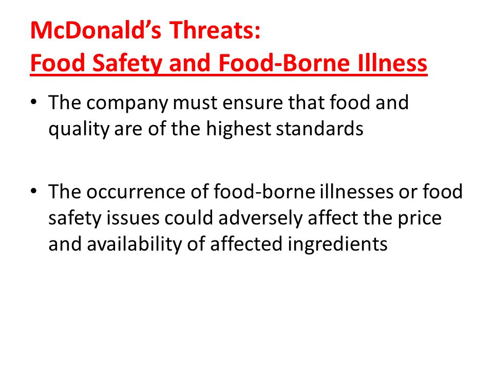 McDonald's Threats: Food Safety and Food-Borne Illness