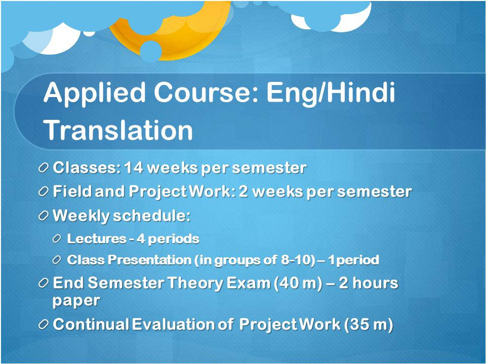 Applied Course: Eng/Hindi Translation