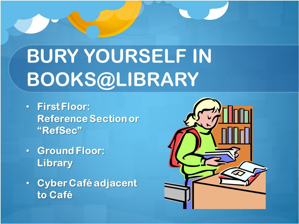 BURY YOURSELF IN BOOKS@LIBRARY