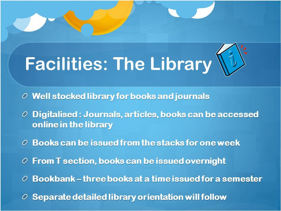 Facilities: The Library