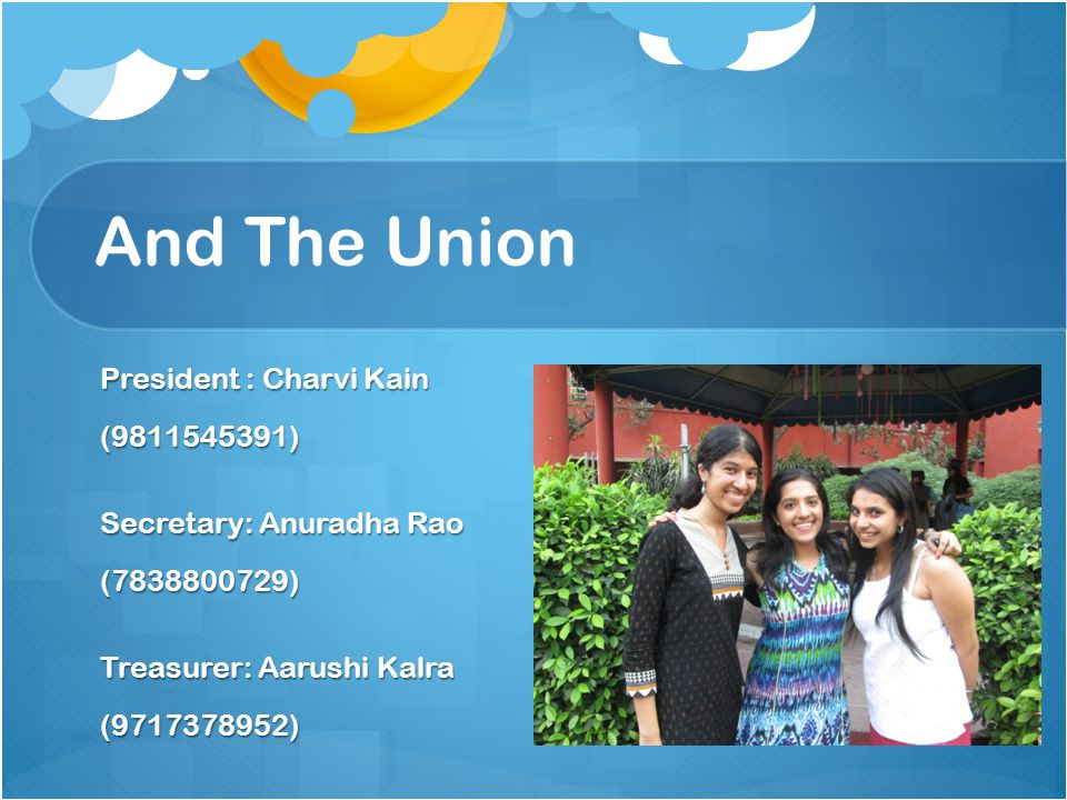 And The Union President : Charvi Kain (9811545391)