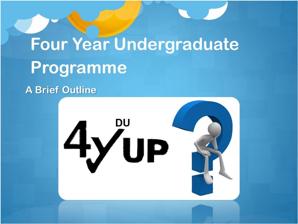 Four Year Undergraduate Programme