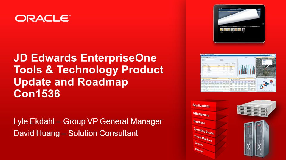 JD Edwards EnterpriseOne Tools & Technology Product Update and Roadmap Con1536