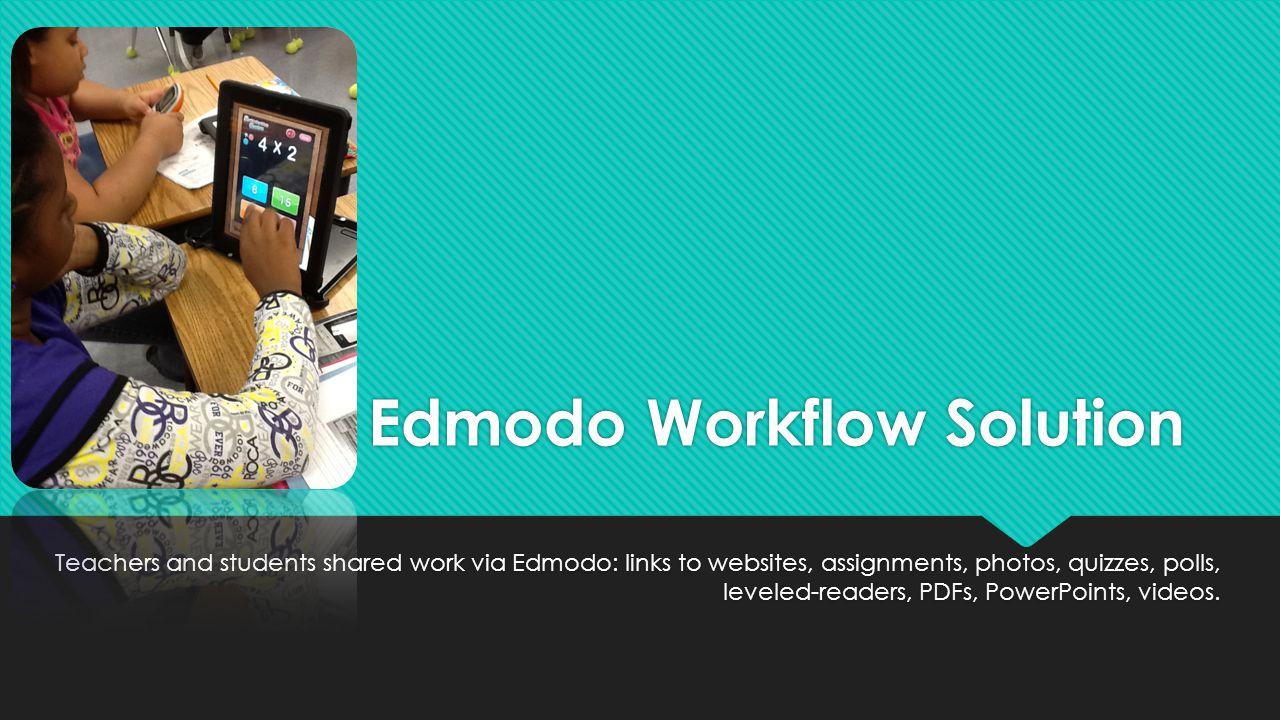 Edmodo Workflow Solution