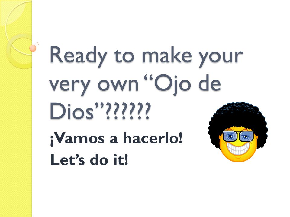 Ready to make your very own Ojo de Dios