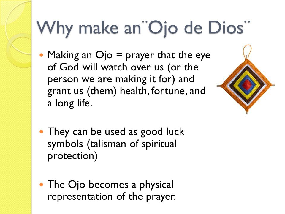 Why make an¨Ojo de Dios¨