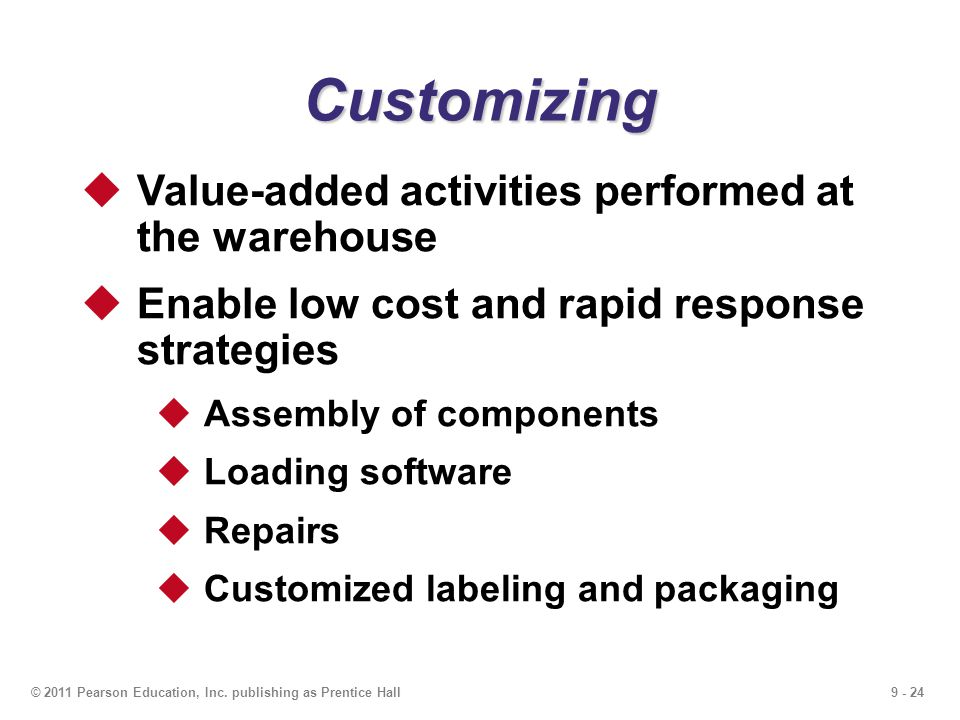 Customizing Value-added activities performed at the warehouse
