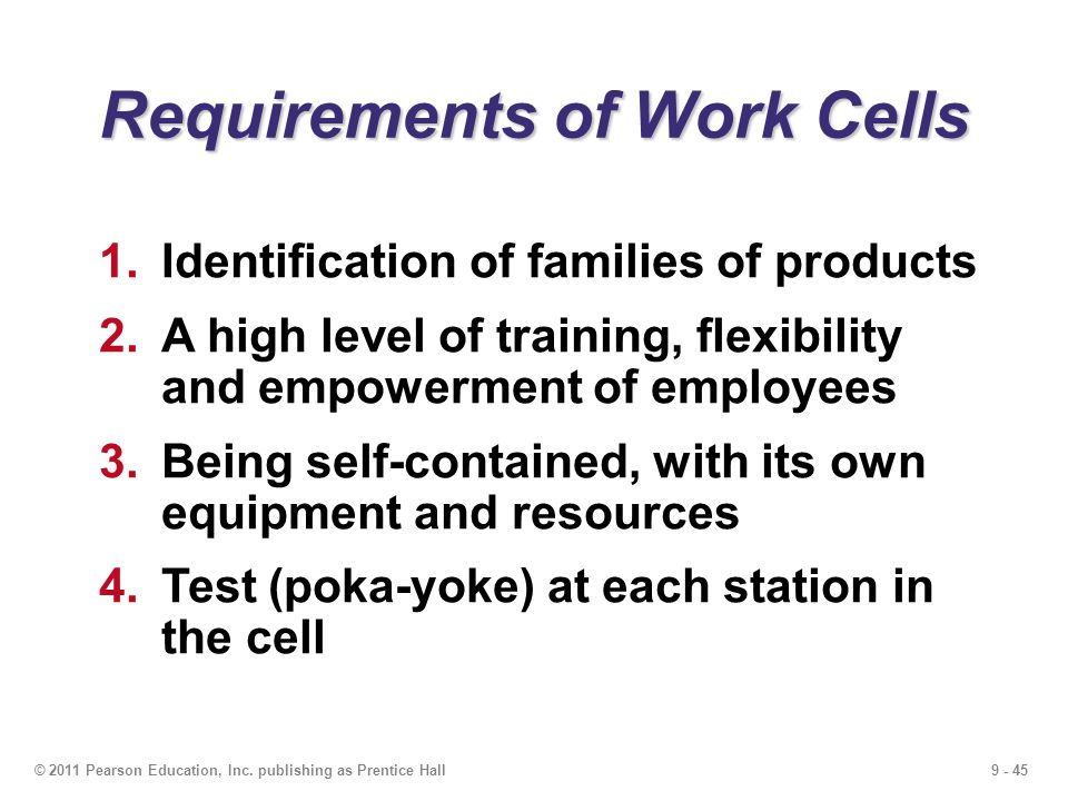 Requirements of Work Cells