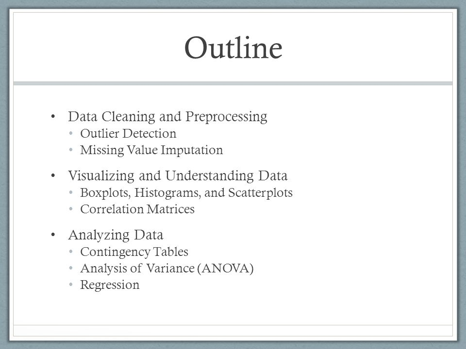 Outline Data Cleaning and Preprocessing