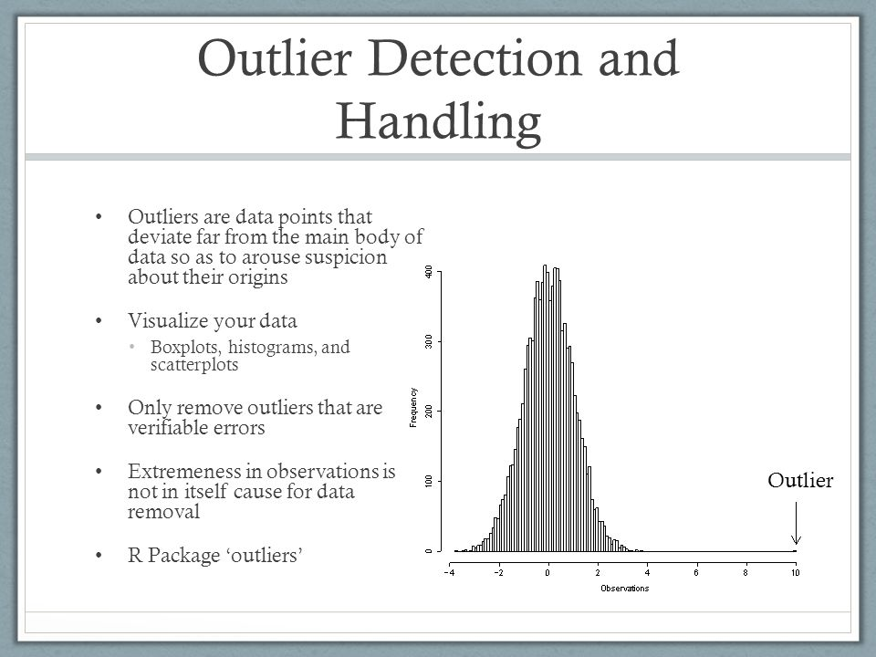Outlier Detection and Handling
